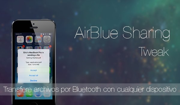 Cómo transferir archivos por bluetooth a un iPhone o iPad mediante AirBlue Sharing